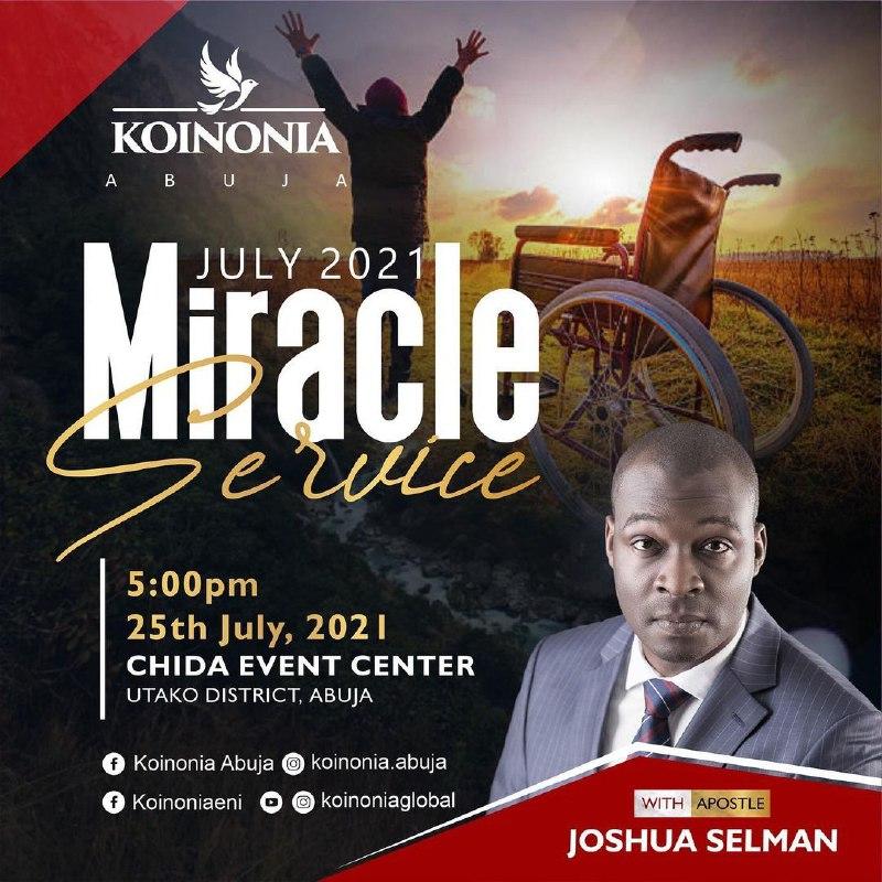 KOINONIA MIRACLE SERVICE JULY 2021
