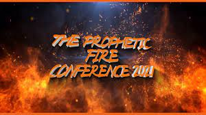 MFM PROPHETIC FIRE CONFERENCE OCTOBER 2021