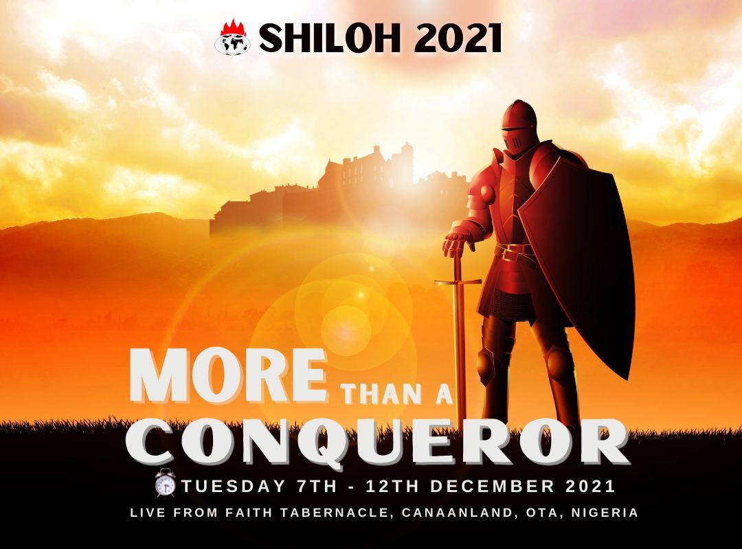 SHILOH 2021 MORE THAN A CONQUEROR